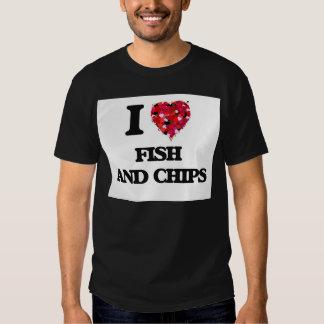 I love Fish And Chips Tee Shirts