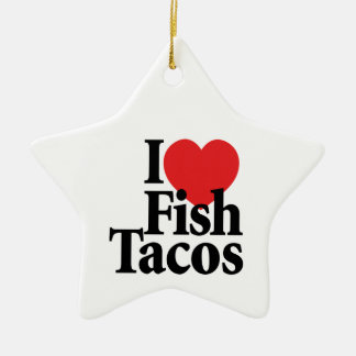 I Love Fish Tacos Double-Sided Star Ceramic Christmas Ornament