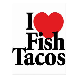 I Love Fish Tacos Postcard