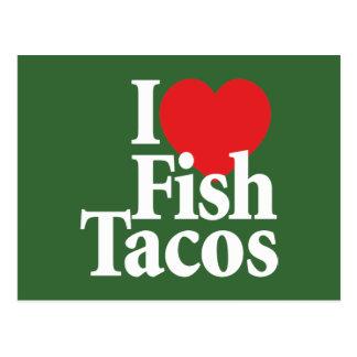 I Love Fish Tacos Post Card