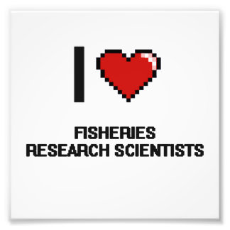 I love Fisheries Research Scientists Photo Print
