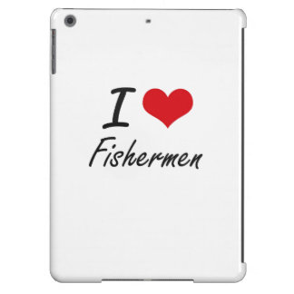 I love Fishermen iPad Air Cases