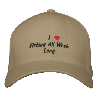 I Love Fishing All Week Long Embroidered Baseball Caps