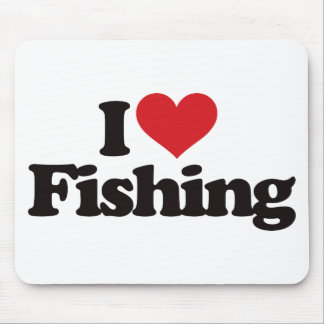 I Love Fishing Mouse Pad