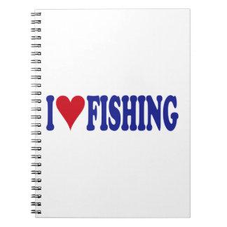 I Love Fishing Notebook
