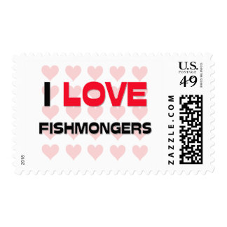 I LOVE FISHMONGERS POSTAGE STAMPS