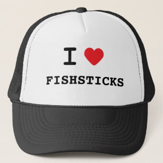 I LOVE FISHSTICKS TRUCKER HAT