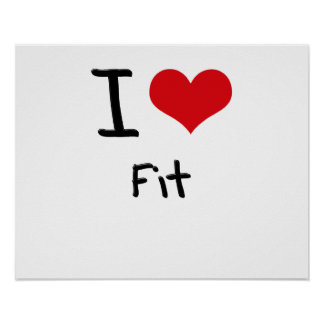 I Love Fit Posters