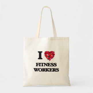 I love Fitness Workers Budget Tote Bag