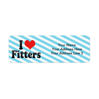 I Love Fitters Label