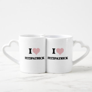 I Love Fitzpatrick Couples' Coffee Mug Set