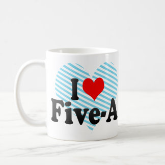 I love Five-A Classic White Coffee Mug