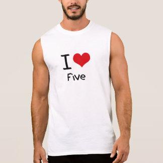 I Love Five Sleeveless Shirt