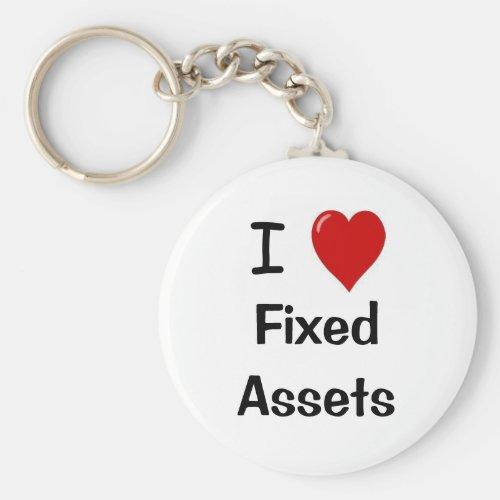 I Love Fixed Assets _ I Heart Fixed assets Keychain