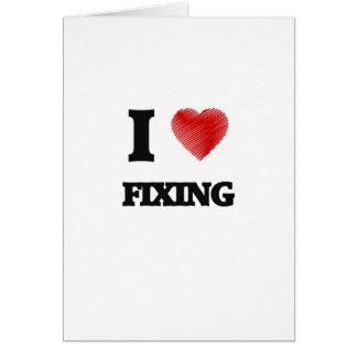 I love Fixing Card
