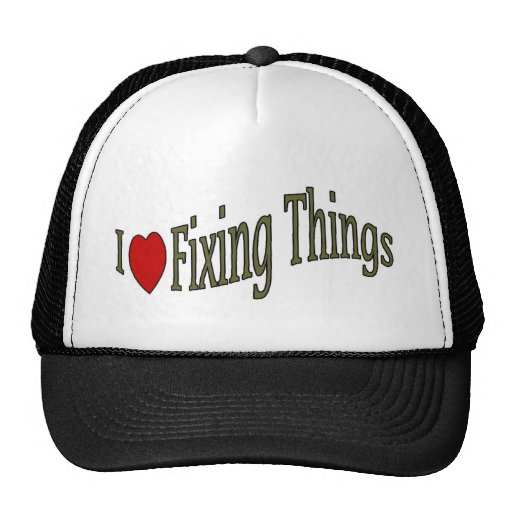 I love fixing things hat
