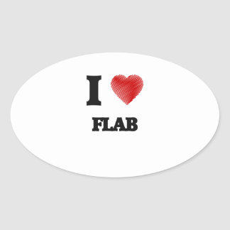 I love Flab Oval Sticker