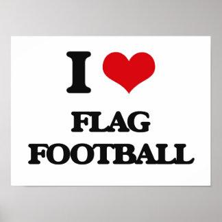 I love Flag Football Poster