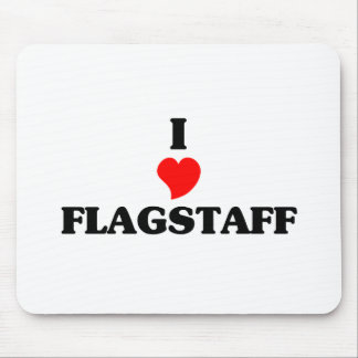 I love Flagstaff Mouse Pad