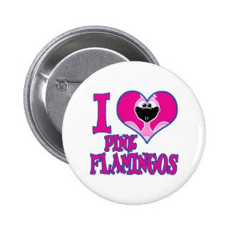 I Love flamingos 2 Inch Round Button