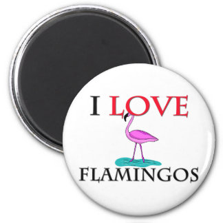 I Love Flamingos 2 Inch Round Magnet