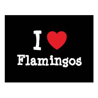 I love Flamingos heart custom personalized Postcard