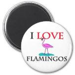 I Love Flamingos Refrigerator Magnet