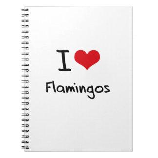 I Love Flamingos Spiral Notebook