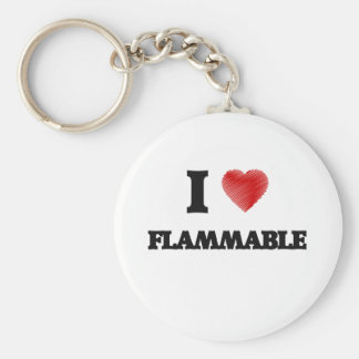 I love Flammable Basic Round Button Keychain