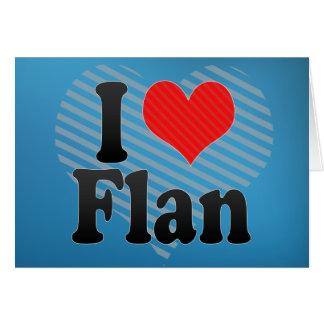 I Love Flan Greeting Card