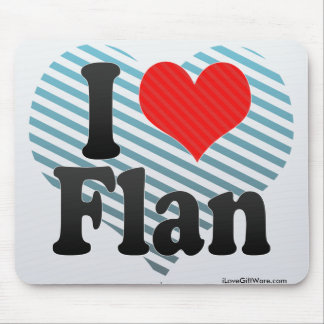 I Love Flan Mouse Pad