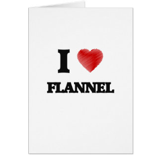 I love Flannel Card
