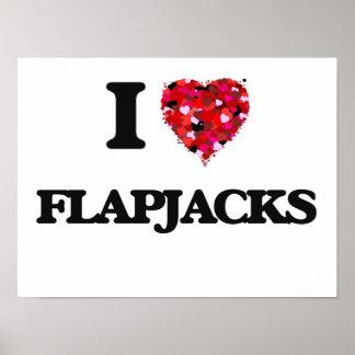 I Love Flapjacks Poster