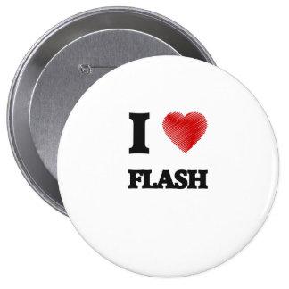 I love Flash Pinback Button