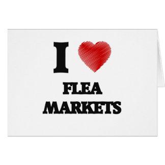 I love Flea Markets Card