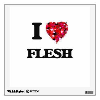 I Love Flesh Wall Skins