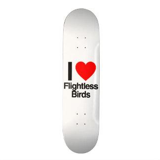 i love flightless birds skate board deck