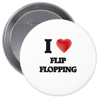 I love Flip Flopping Pinback Button