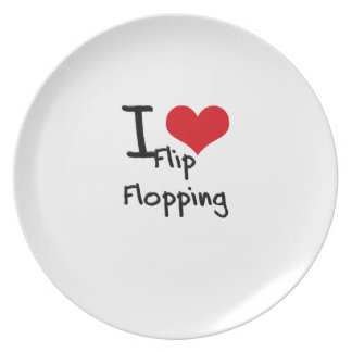 I Love Flip Flopping Plates