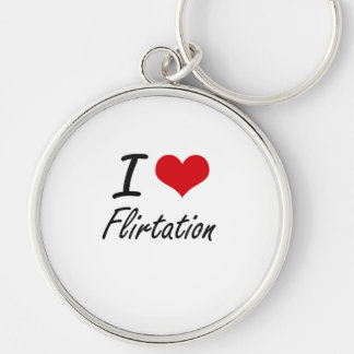 I love Flirtation Silver-Colored Round Keychain