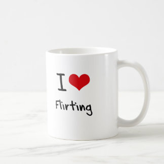 I Love Flirting Classic White Coffee Mug
