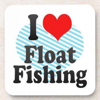 I love Float Fishing Drink Coasters