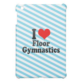 I love Floor Gymnastics Case For The iPad Mini