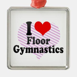 I love Floor Gymnastics Ornaments