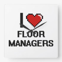 I love Floor Managers Square Wallclock