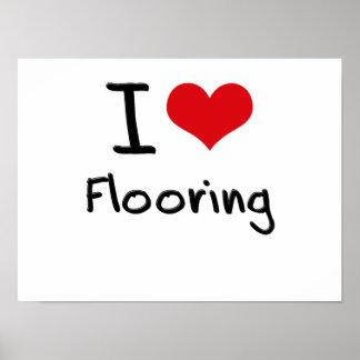 I Love Flooring Print