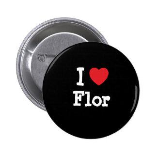 I love Flor heart T-Shirt Pins