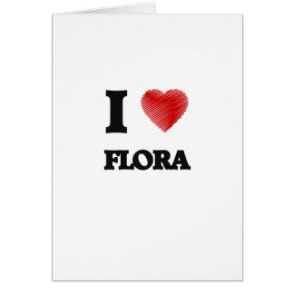 I love Flora Card