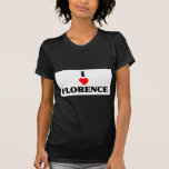 I love Florence Sc Shirts