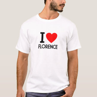 I Love Florence T-Shirt